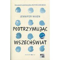 Książki dla młodzieży, Podtrzymując wszechświat (opr. miękka)