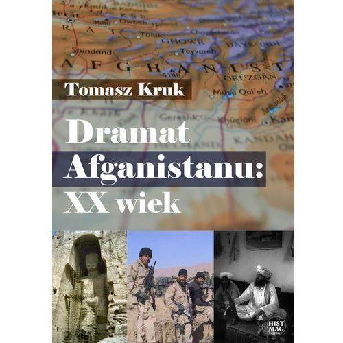 E-booki, Dramat Afganistanu: XX wiek - Tomasz Kruk (PDF)