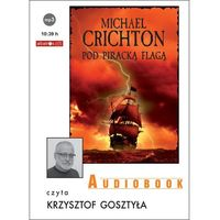 Audiobooki, Pod piracką flagą - Michael Crichton