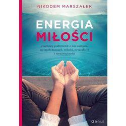 Energia miłości - Nikodem Marszałek (opr. miękka)