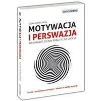 Hobby i poradniki, Motywacja i perswazja. Darmowy odbiór w niemal 100 księgarniach! (opr. broszurowa)