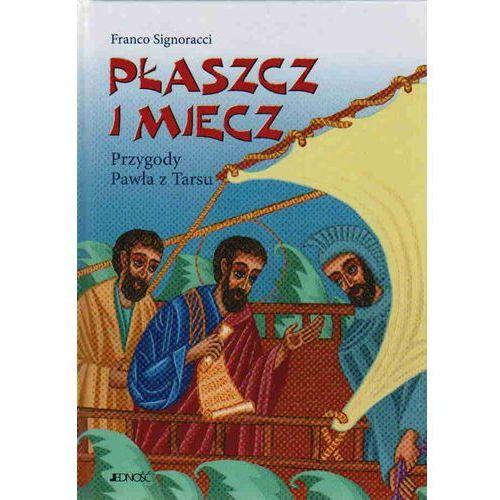 Książki dla dzieci, Płaszcz i miecz Przygody Pawła z Tarsu (opr. twarda)