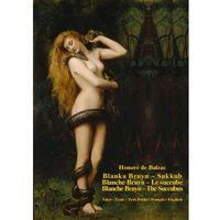 E-booki, Blanka Bruyn - Sukkub. Blanche Bruyn - Le succube. Blanche Bruyn - The Succubus