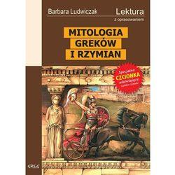 MITOLOGIA GREKÓW I RZYMIAN Z OPRACOWANIEM GREG (opr. miękka)