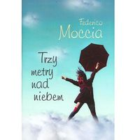 Książki popularnonaukowe, TRZY METRY NAD NIEBEM (POCKET) (opr. broszurowa)