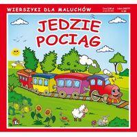 Książki dla dzieci, Jedzie pociąg - Pruchnicki Krystian, Majchrzyk Emilia (opr. twarda)