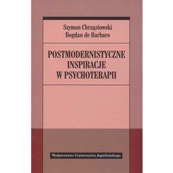 Postmodernistyczne inspiracje w psychoterapii (opr. miękka)