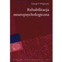 Psychologia, REHABILITACJA NEUROPSYCHOLOGICZNA (oprawa miękka) (Książka) (opr. miękka)