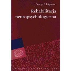 REHABILITACJA NEUROPSYCHOLOGICZNA (oprawa miękka) (Książka) (opr. miękka)