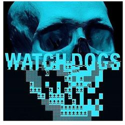 Reitzell, Brian - Watch Dogs