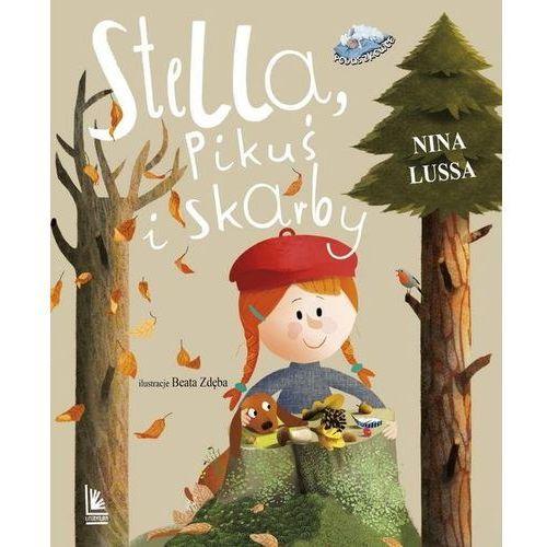 Książki dla dzieci, Stella Pikuś i skarby (opr. twarda)
