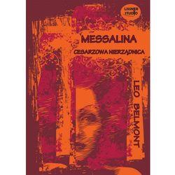 Messalina-cesarzowa nierządnica - Leo Belmont