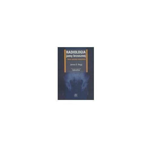 Książki medyczne, James D. Begg. Radiologia jamy brzusznej. (opr. miękka)
