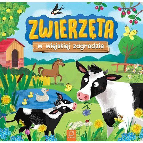 Książki dla dzieci, Zwierzęta w wiejskiej zagrodzie - Praca zbiorowa (opr. twarda)