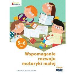 Owocna Edukacja. Wspomaganie rozwoju...5-6 lat (opr. broszurowa)