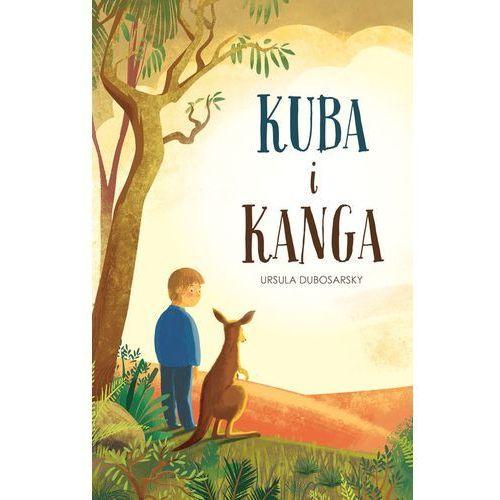 Literatura młodzieżowa, Kuba i Kanga. Darmowy odbiór w niemal 100 księgarniach! (opr. twarda)