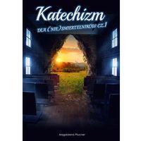 Książki religijne, Katechizm dla (nie)śmiertelników (opr. miękka)