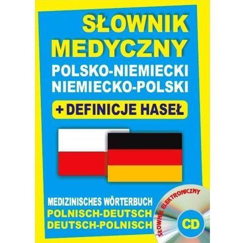 Książki medyczne, Słownik medyczny polsko-niemiecki niemiecko-polski + definicje haseł + CD (słownik elektroniczny). Medizinisches Wörterbuch Polnisch-Deutsch ? Deutsch-Polnisch (opr. twarda)