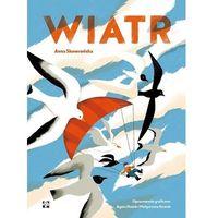 Książki dla dzieci, Wiatr - anna skowrońska,agata dudek,małgorzata nowak (opr. twarda)