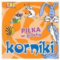 Piosenki dla dzieci, The Best - Piłka w grochy (CD) - Korniki