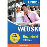Słowniki, encyklopedie, Włoski Rozmówki z wymową i słowniczkiem - Dostawa 0 zł (opr. miękka)