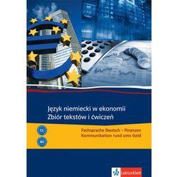 Język niemiecki w ekonomi Zbiór tekstów i ćwiczeń (opr. miękka)