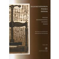 Historia, EBOOK Tegumentologia polska dzisiaj. Polish bookbinding studies today - TYSIĄCE PRODUKTÓW W ATRAKCYJNYCH CENACH (opr. miękka)