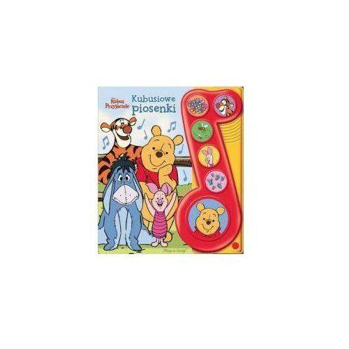 Książki dla dzieci, Disney Kubuś i Przyjaciele. Kubusiowe piosenki Książeczka dźwiękowa Praca zbiorowa