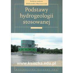 Podstawy hydrogeologii stosowanej (opr. miękka)