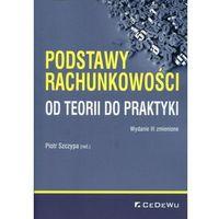 Biblioteka biznesu, Podstawy rachunkowości Od teorii do praktyki (opr. miękka)