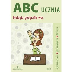 ABC ucznia Tom B Biologia geografia wiedza o społeczeństwie (opr. miękka)