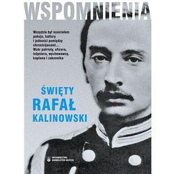 Wspomnienia Święty Rafał Kalinowski (opr. miękka)