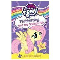 Książki dla dzieci, My Little Pony Fluttershy and the Friends Fair Egmont Publishing UK (opr. miękka)