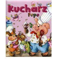 Książki dla dzieci, Kucharz Pepo (opr. twarda)