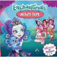 Książki dla dzieci, EnchamTimals Nowy Dom - Praca zbiorowa (opr. broszurowa)