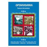 Lektury szkolne, Opowiadania Tadeusza Borowskiego (opr. miękka)