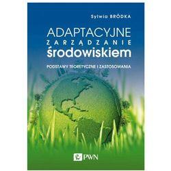 Adaptacyjne zarządzanie środowiskiem (opr. miękka)