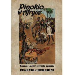 PINOKIO W AFRYCE Eugenio Cherubini (opr. miękka)