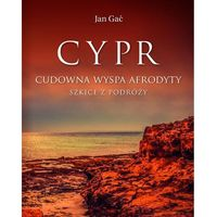 Przewodniki turystyczne, Cypr Cudowna wyspa Afrodyty (opr. twarda)