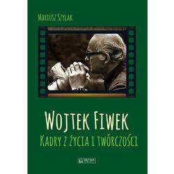 Wojtek Fiwek - Marcin Szylak (opr. twarda)