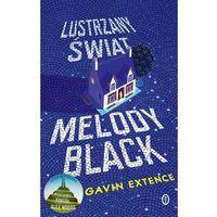 Poezja, Lustrzany świat Melody Black (opr. miękka)