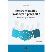 E-booki, Kontraktowanie świadczeń przez NFZ. Nowe zasady od 2015 roku