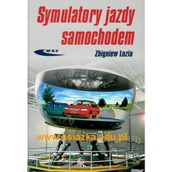 Symulatory jazdy samochodem - Zbigniew Lozia (opr. twarda)