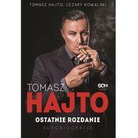 Biografie i wspomnienia, Tomasz hajto. ostatnie rozdanie. autobiografia - tomasz hajto,cezary kowalski (opr. miękka)