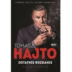 Tomasz hajto. ostatnie rozdanie. autobiografia - tomasz hajto,cezary kowalski (opr. miękka)