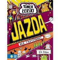 Literatura młodzieżowa, Tomek Łebski Tom 13 Jazda bez trzymanki [Pichon Liz] (opr. broszurowa)