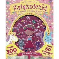 Książki dla dzieci, Scenki z naklejkami. Księżniczki (opr. broszurowa)