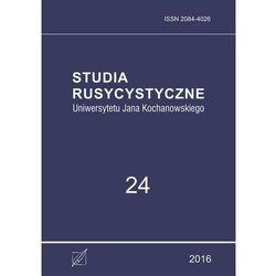 Studia Rusycystyczne Uniwersytetu Jana Kochanowskiego, t. 24 - No author - ebook
