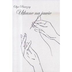 Utkane na jawie - Olga Piaseczny