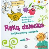 Książki dla dzieci, Ręką dziecka (opr. twarda)
